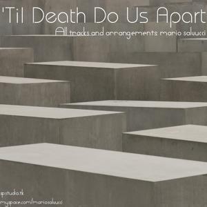 'Til Death do Us Apart