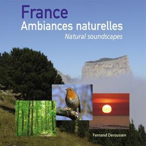 France Ambiances naturelles - Natural soundscapes