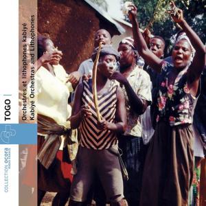 Togo - Orchestres et lithophones kabiyé (Kabiye orchestras and lithophones)