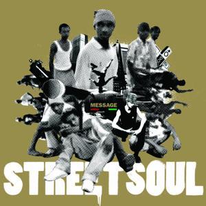 Street-Soul Message