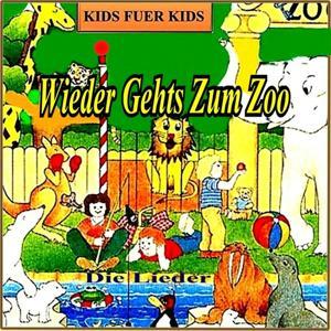 Wieder Geht's Zum Zoo (Die Lieder)