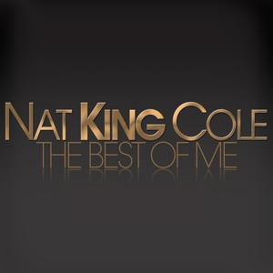 Nat King Cole: The Best of Me
