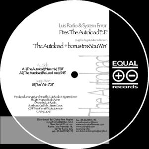 Luis Radio & System Error pres. The Autoload (The Autoload and Bonustrack You Win E.P.)