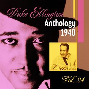 The Duke Ellington Anthology, Vol. 24 : 1940 C