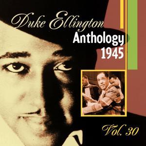 The Duke Ellington Anthology, Vol. 30 : 1945 B