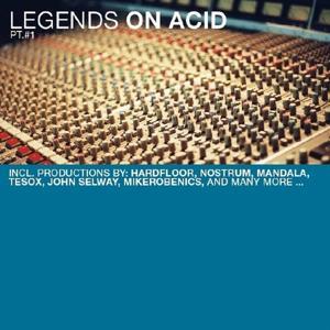 Legends On Acid Pt.1