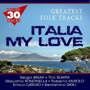 Italia My Love (Greatest Folk Tracks)