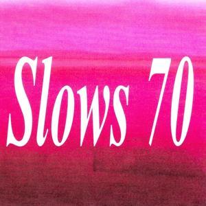 Slows 70