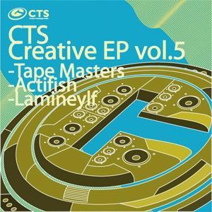 CTS Creative, Vol. 5