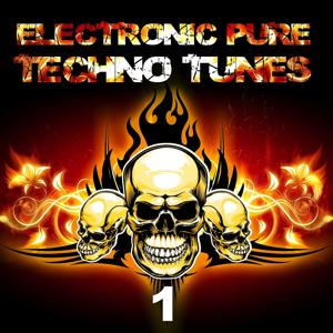 Electronic Pure Techno Tunes Vol. 1