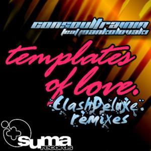 Templates Of Love (ClashDeluxe Remixes)