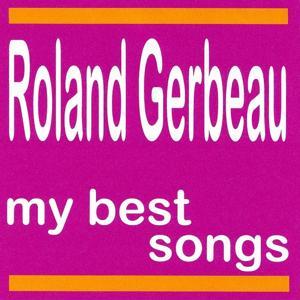 My Best Songs - Roland Gerbeau