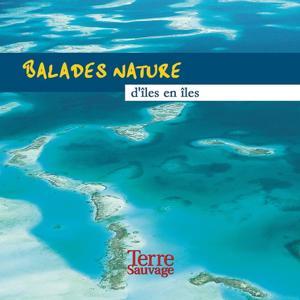 Balades nature d'îles en îles