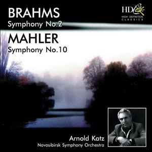 Brahms: Symphony No.2 in D Major, Op.73; Mahler: Symphony No.10 in F-Sharp Major (Original Version) (Original Version)