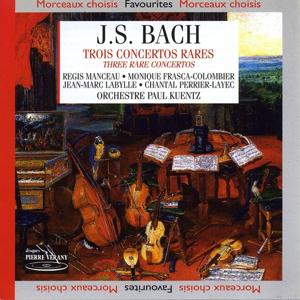 Bach : Trois concertos rares
