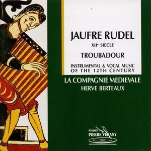 Jaufre Rudel : Troubadour