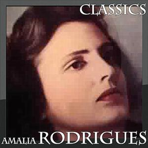 Amalia Rodrigues - Classics