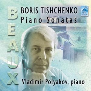 Boris Tischenko: Sonatas