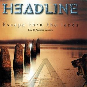 Escape thru the lands