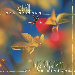 Au fil des saisons (The Rhythm of the Seasons)