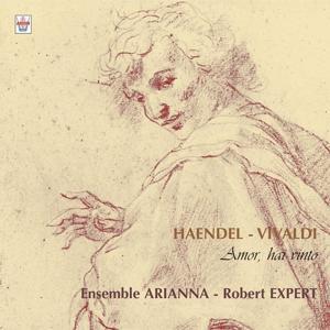 Haëndel : Concertos grossos - Vivaldi : Amor, Hai Vinto