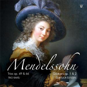 Mendelssohn : Les Trios & Quatuors avec piano
