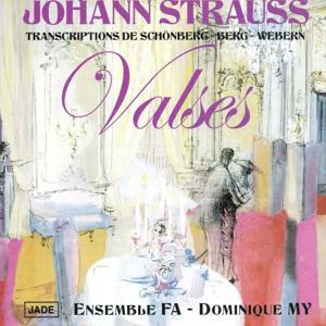 Johannn Strauss : Valses (Transcriptions de Schönberg, Berg, Webern)