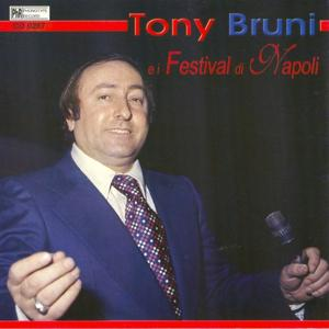 Tony Bruni e i festival di Napoli