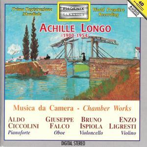 Achille Longo : Musica da camera (World Première Recording)