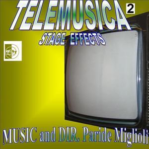 Telemusica, Vol. 2 : Stage Effects