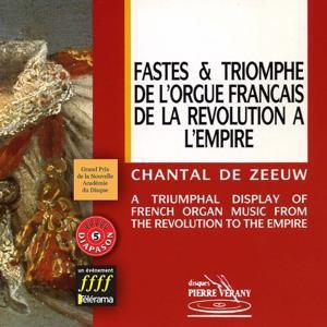 Fastes & triomphes de l'orgue francais de la révolution à l'Empire
