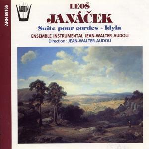 Janacek : Suite pour cordes & Idyla