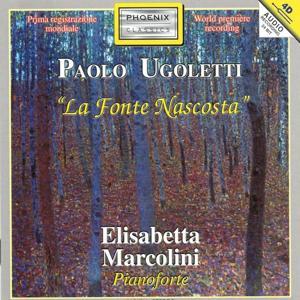 Paolo Ugoletti : La fonte nacosta
