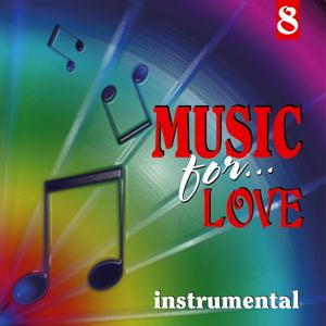 Music for Love, Vol. 8