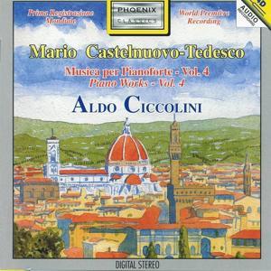 Mario Castelnuovo-Tedesco : Musica per pianoforte, Vol.4