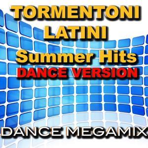 Tormentoni Latini Summer Hits (Dance Version)