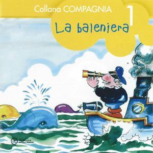 Collana compagnia, Vol. 1 (La baleniera)
