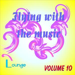 Flying With The Music Vol.10