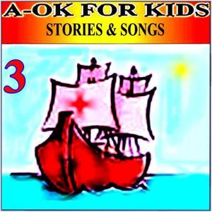 Stories & Songs, Vol. 3