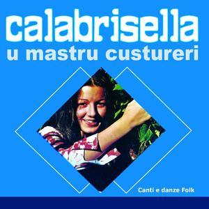 Calabrisella, U Mastru Custureri