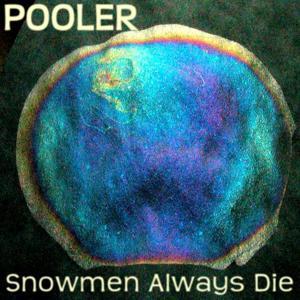 Snowmen Always Die - Ep