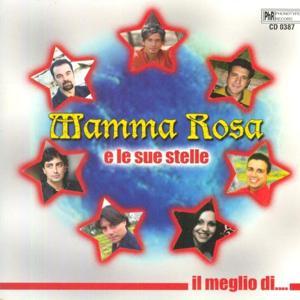 Mamma Rosa e le sue stelle