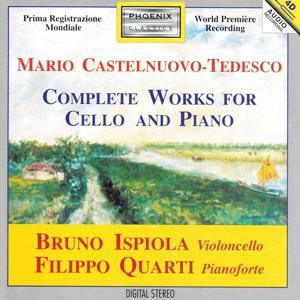 Mario Castelnuovo-Tedesco : Complete Works for Cello and Piano