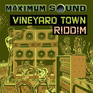 Vineyard Town Riddim
