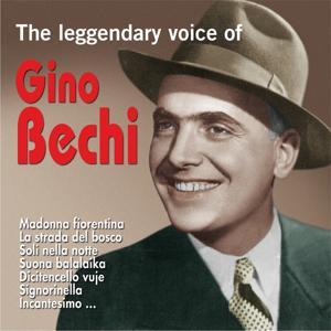 The Legendary Voice of Gino Bechi