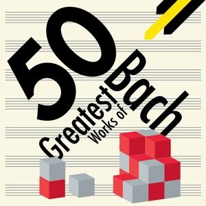 50 Greatest Works of Bach