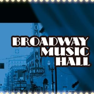 Broadway Music Hall - Compilation