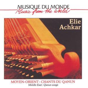 Musique du monde : Moyen-Orient, chants du qanun (Middle East's Qanun Songs)