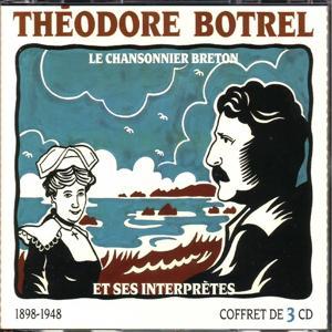 Théodore botrel et ses interprètes