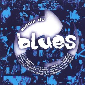 Autour du blues, vol. 1 (Live)